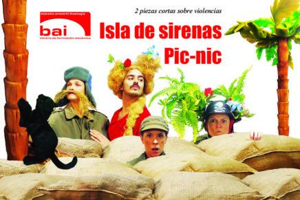 Gudaren absurdoa eta Maitasun erromantikoaren inguruan: 'Isla de Sirenas' & 'Pic-nic'